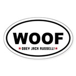 Woof- Obey Jack Russell! Oval Sticker