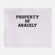 Property of ARACELY Throw Blanket