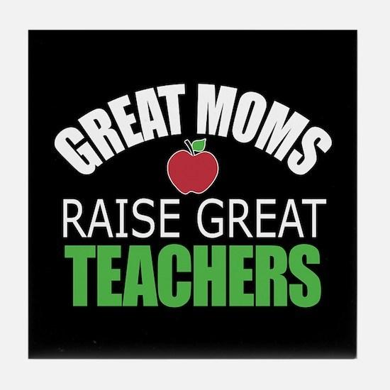 Moms Raise Teachers Tile Coaster