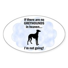Greyhounds In Heaven Oval Decal