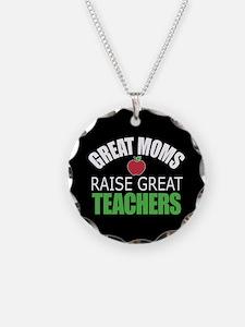 Moms Raise Teachers Necklace