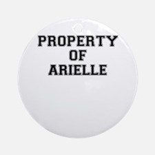 Property of ARIELLE Round Ornament
