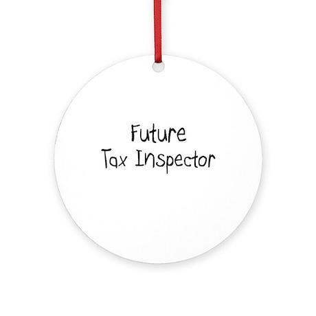 Future Tax Inspector Ornament (Round)