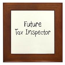 Future Tax Inspector Framed Tile