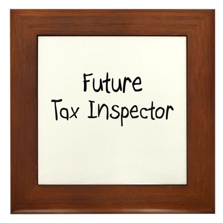 Future Tax Inspector Framed Tile
