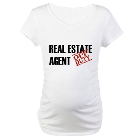 Off Duty Real Estate Agent Maternity T-Shirt