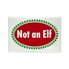 NOT AN ELF Rectangle Magnet