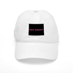 Paper Pregnant! Baseball Cap