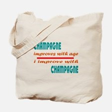 I improve with Champagne Tote Bag