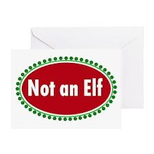 NOT AN ELF Greeting Card