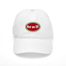 NOT AN ELF Baseball Cap