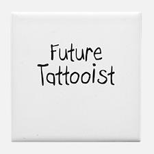 Future Tattooist Tile Coaster