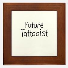 Future Tattooist Framed Tile