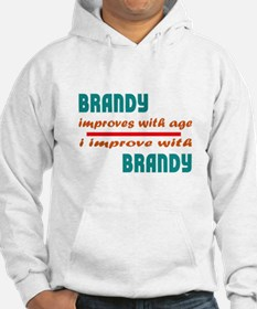 I improve with Brandy Hoodie Sweatshirt