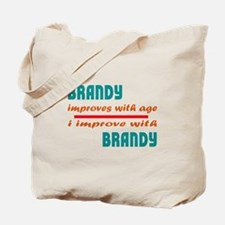 I improve with Brandy Tote Bag