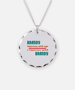 I improve with Brandy Necklace