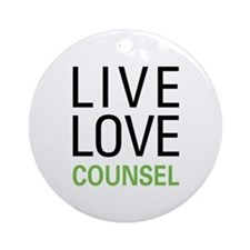 Live Love Counsel Ornament (Round)