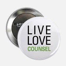 """Live Love Counsel 2.25"""" Button"""