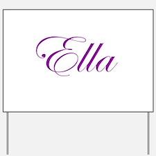 Ella Script Yard Sign