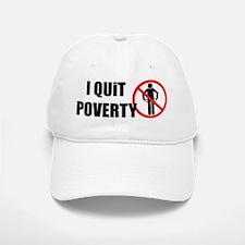 I quit poverty Baseball Baseball Cap