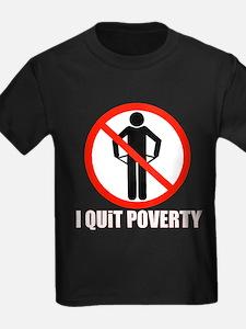 I quit poverty T