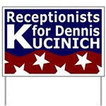 Receptionists for Kucinich Lawn Sign