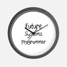Future Systems Programmer Wall Clock