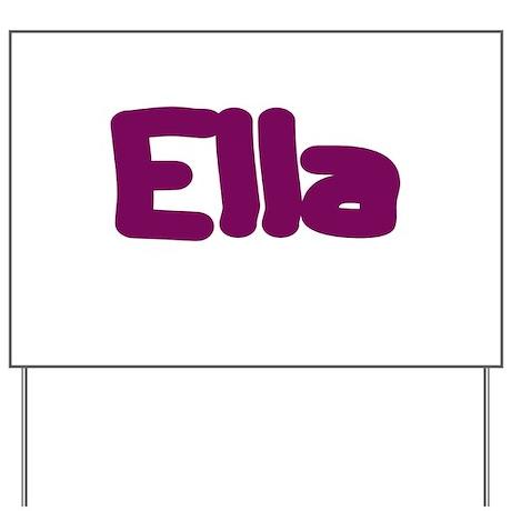 Ella Fat Burgundy Yard Sign