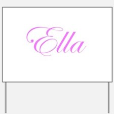 Ella Pink Script Yard Sign