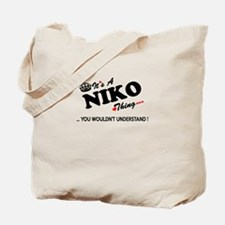 NIKO thing, you wouldn't understand Tote Bag