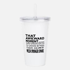 Awkward Welsh Springer Acrylic Double-wall Tumbler