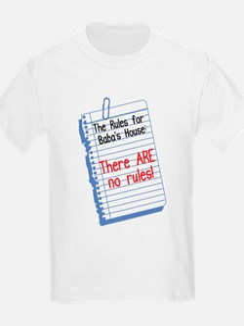 No Rules at Baba's House! T-Shirt