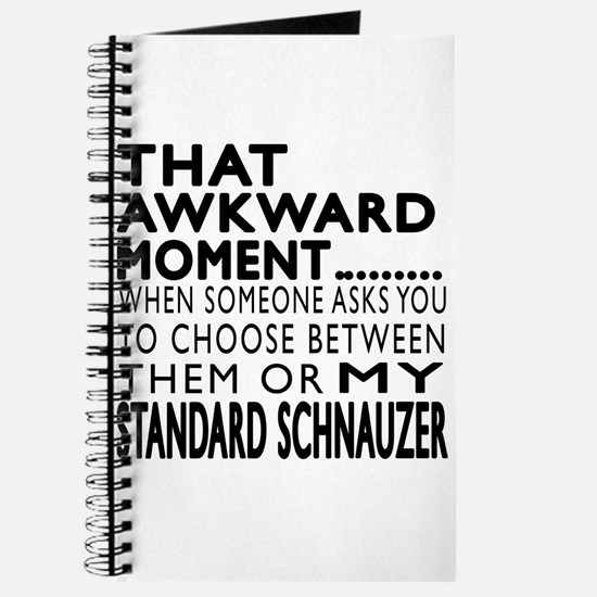 Awkward Standard Schnauzer Dog Designs Journal