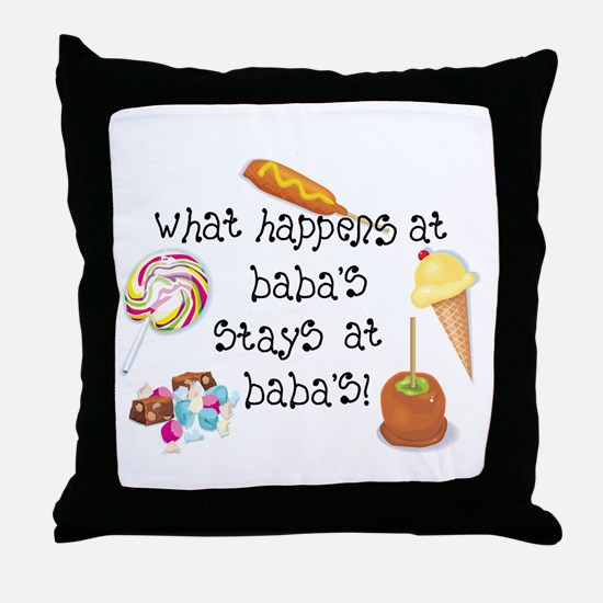 What Happens at Baba's... Throw Pillow