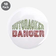 """Nutcracker Dancer Christmas Ballet 3.5"""" Button (10"""