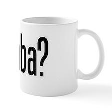 got baba? Mug