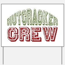 Nutcracker Crew Christmas Ballet Yard Sign