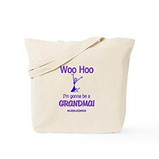 WOO HOO GRANDMA 2B Tote Bag