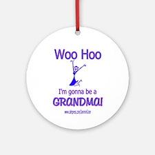 WOO HOO GRANDMA 2B Ornament (Round)
