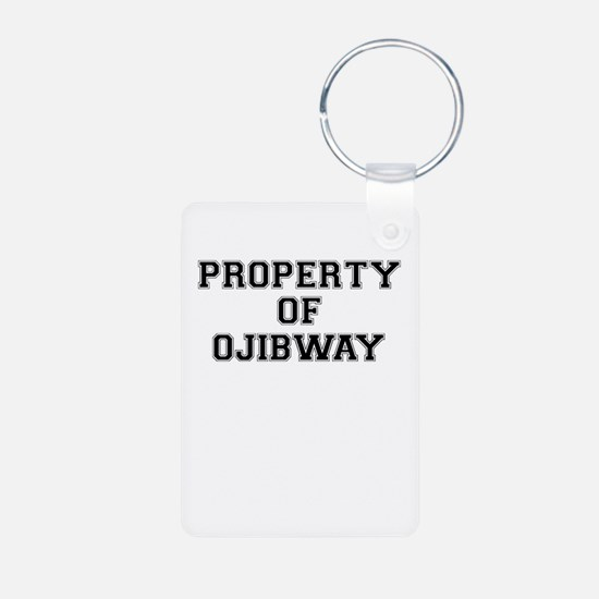 Property of OJIBWAY Keychains