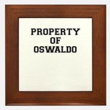 Property of OSWALDO Framed Tile