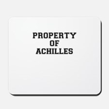 Property of ACHILLES Mousepad