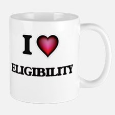 I love ELIGIBILITY Mugs
