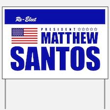 Matthew Santos Yard Sign