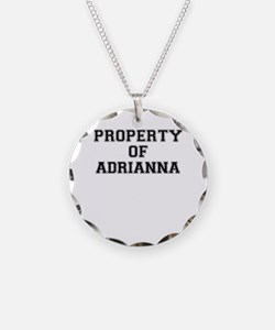 Property of ADRIANNA Necklace