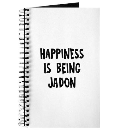 Happiness is being Jadon Journal