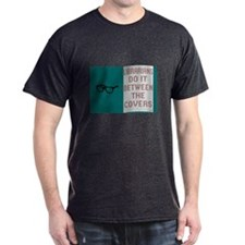 """""""LIBRARIANS DO IT BETWEEN THE COVERS"""" T-Shirt"""