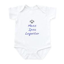 Mess Ipsa Loquitur Infant Bodysuit