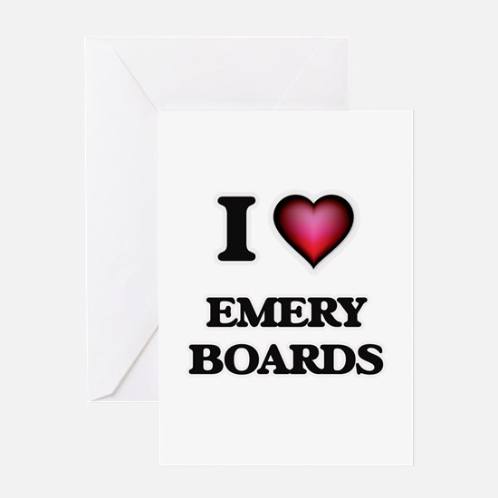 I love EMERY BOARDS Greeting Cards