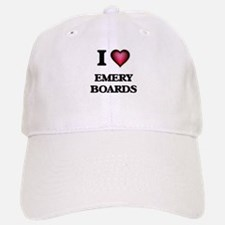 I love EMERY BOARDS Baseball Baseball Cap